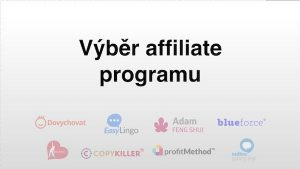 Jak vybrat affiliate program